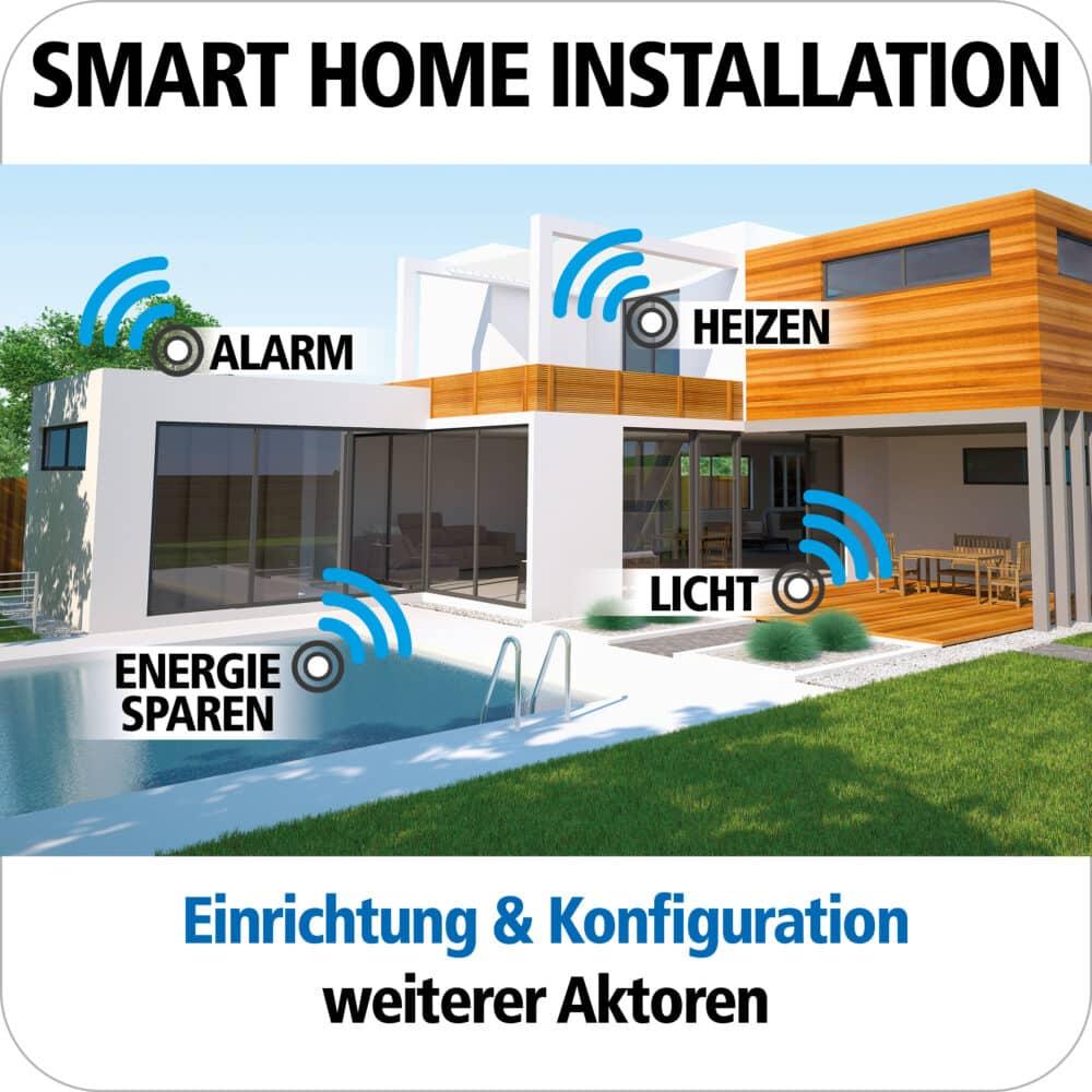 Smart Home Installation ganz einfach